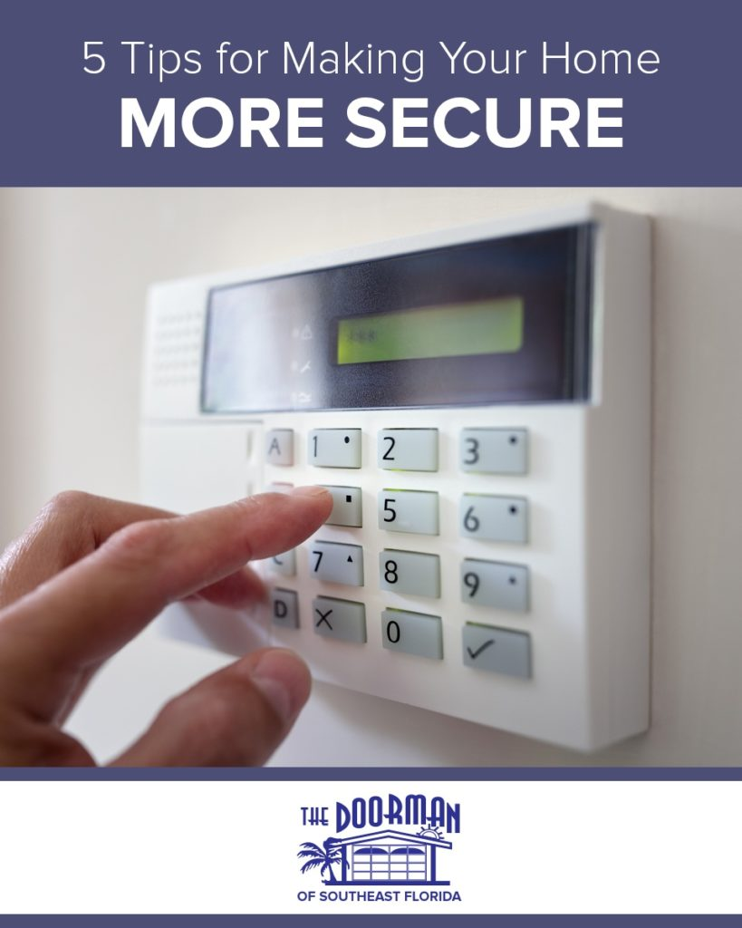 5 Tips For Making Your Home More Secure The Doorman